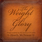 "Pre-Release Review of Heath McNease's ""Weight of Glory"""