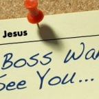 What if Jesus Was Your Boss?